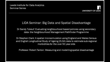 VideoLeeds - LIDA Seminar: Big Data and Spatial Disadvantage